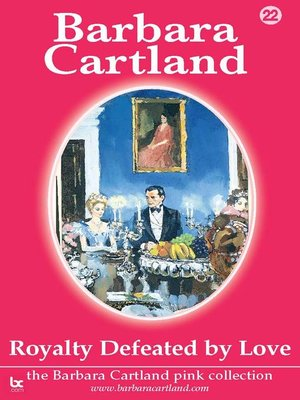 cover image of Royalty Defeated by Love